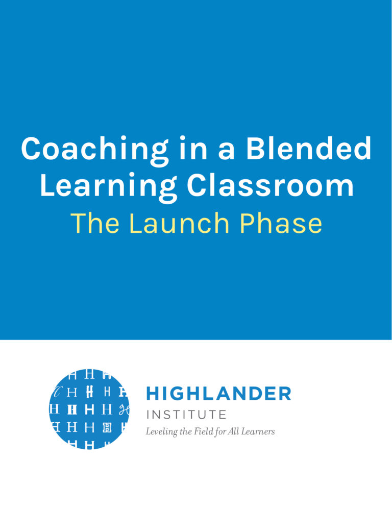 Coaching in a Blended Learning Classroom: The Launch Phase